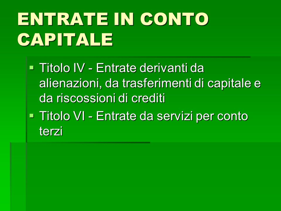 ENTRATE IN CONTO CAPITALE