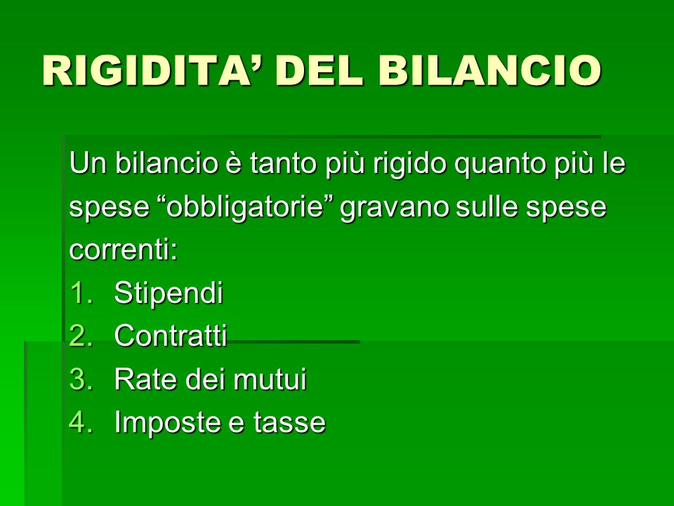 RIGIDITA' DEL BILANCIO