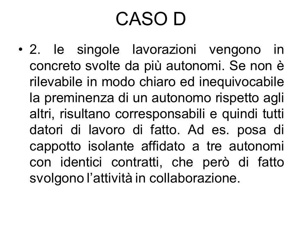 CASO D