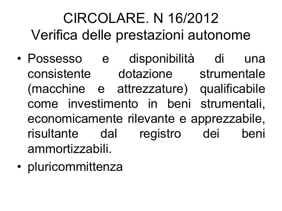 CIRCOLARE. N 16/2012 Verifica delle prestazioni autonome