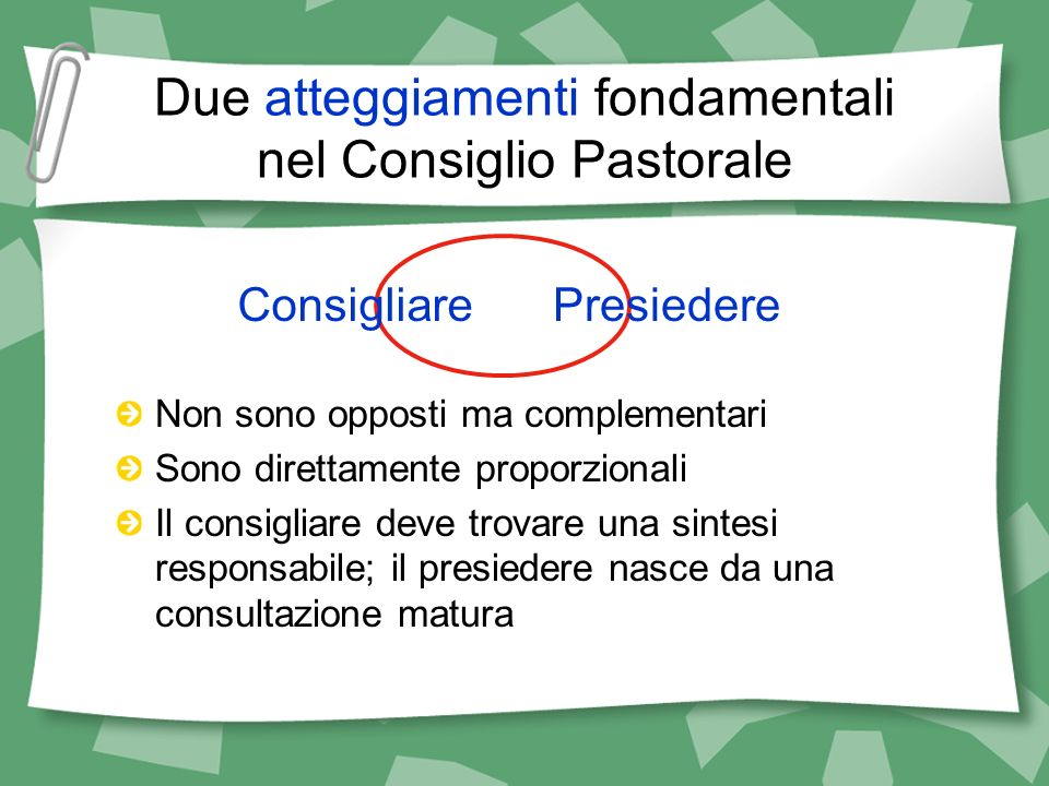 Due atteggiamenti fondamentali nel Consiglio Pastorale