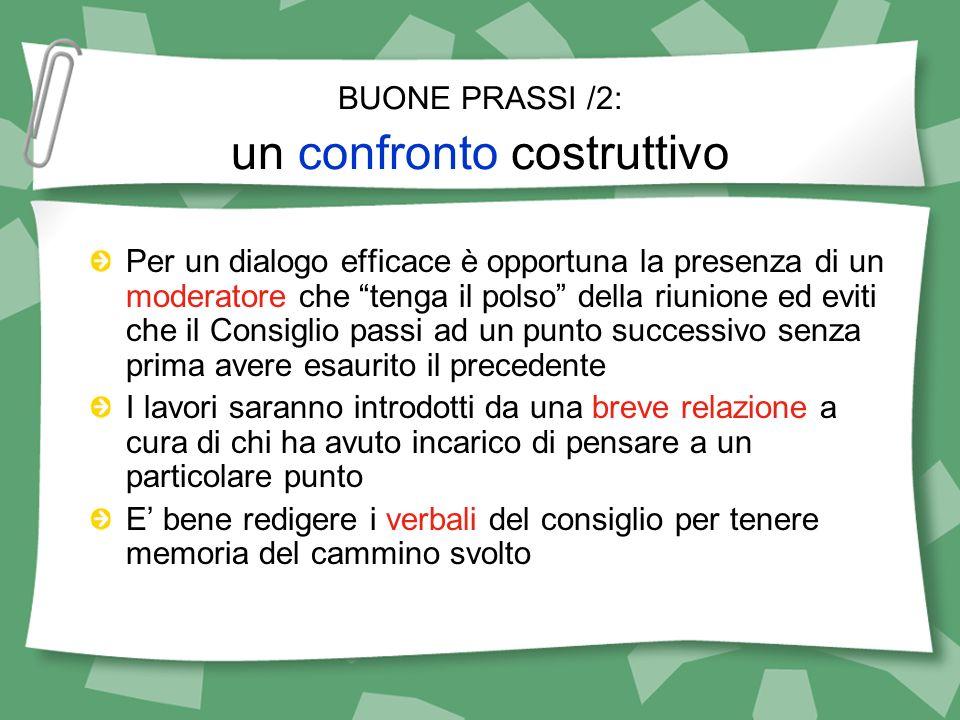 BUONE PRASSI /2: un confronto costruttivo