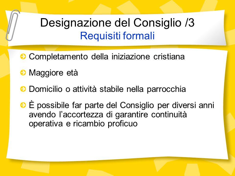 Designazione del Consiglio /3 Requisiti formali