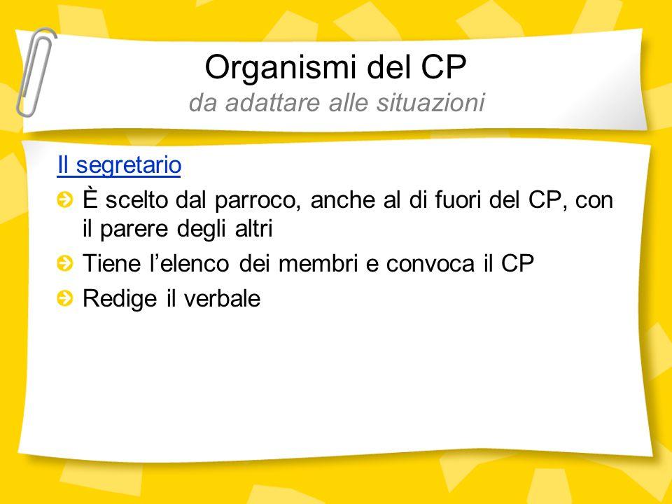 Organismi del CP da adattare alle situazioni