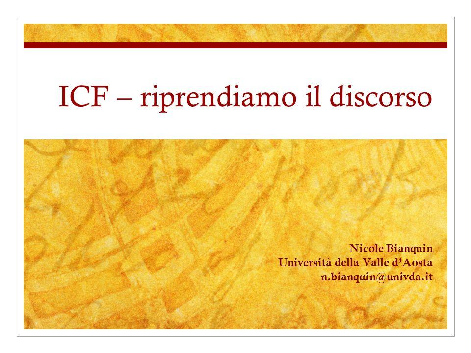 ICF – riprendiamo il discorso