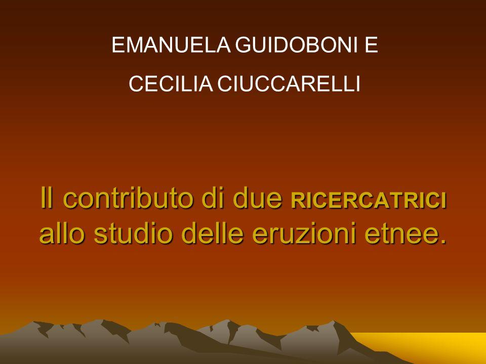 Il contributo di due RICERCATRICI allo studio delle eruzioni etnee.