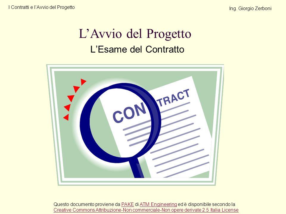 L'Avvio del Progetto L'Esame del Contratto