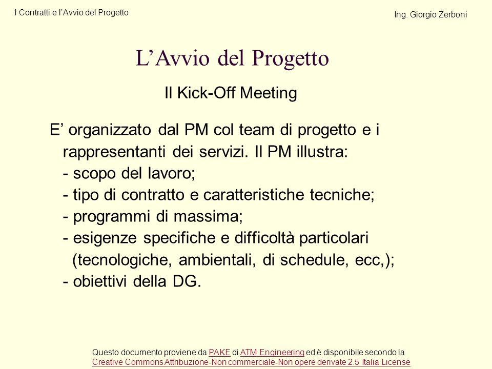 L'Avvio del Progetto Il Kick-Off Meeting