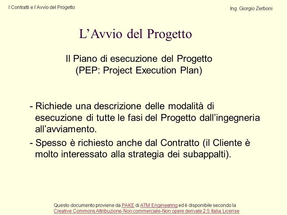 Il Piano di esecuzione del Progetto (PEP: Project Execution Plan)