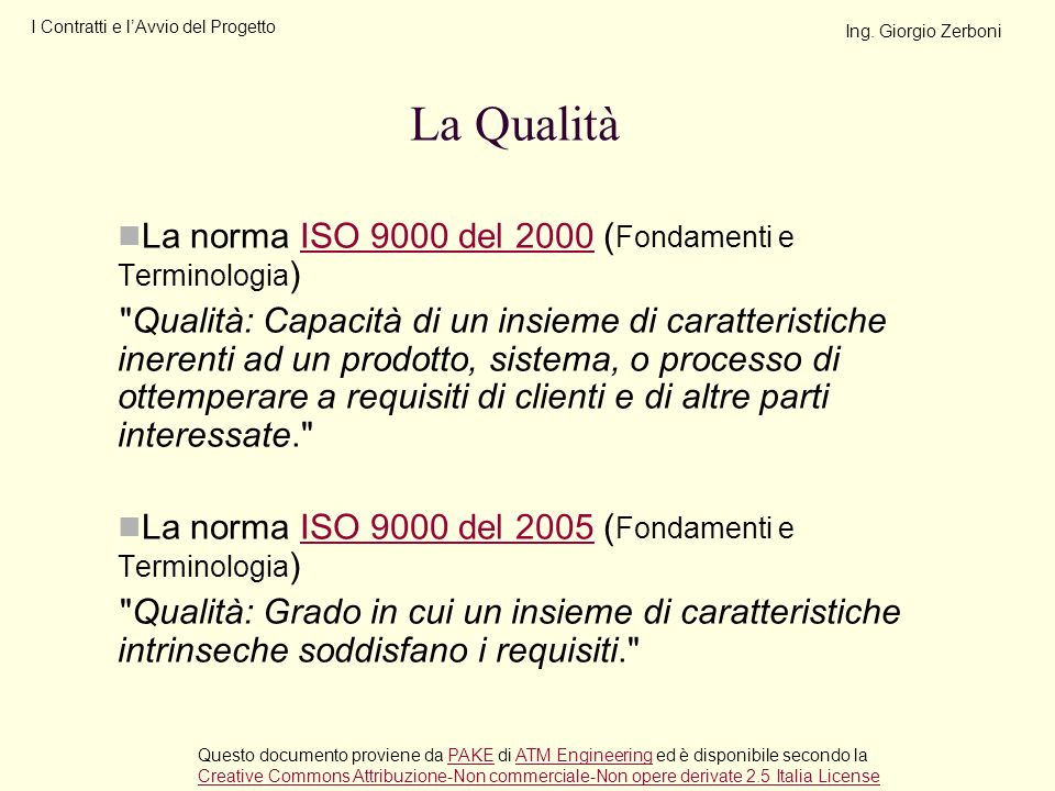 La Qualità La norma ISO 9000 del 2000 (Fondamenti e Terminologia)