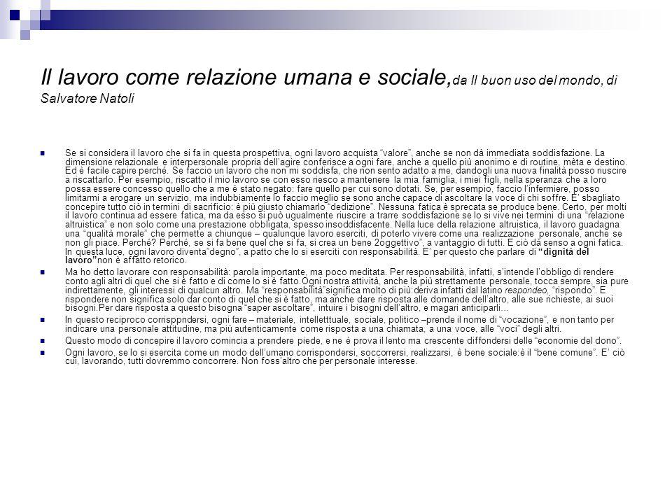 Il lavoro come relazione umana e sociale,da Il buon uso del mondo, di Salvatore Natoli