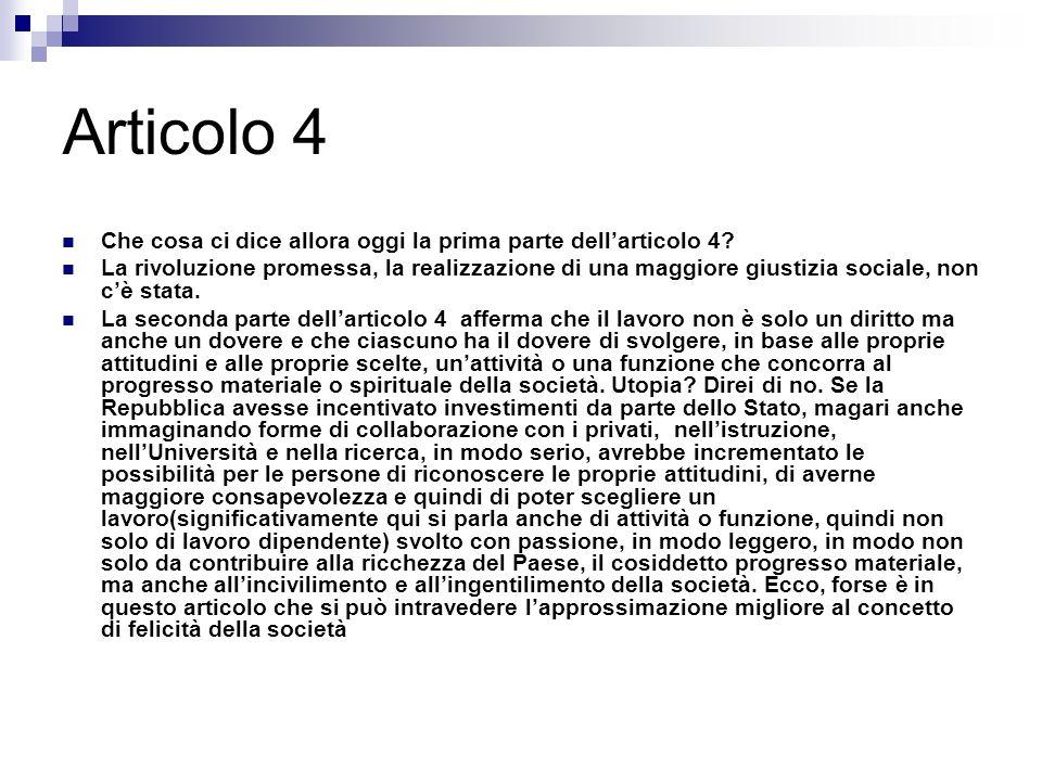 Articolo 4 Che cosa ci dice allora oggi la prima parte dell'articolo 4