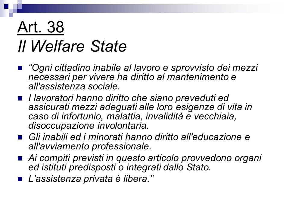 Art. 38 Il Welfare State