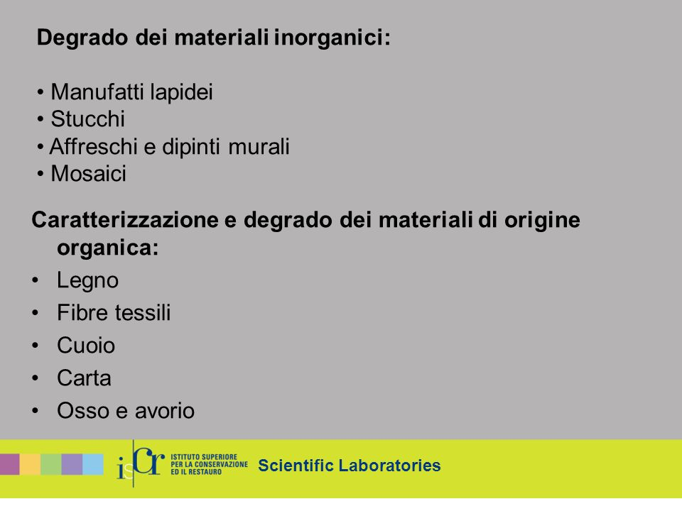 Degrado dei materiali inorganici: Manufatti lapidei Stucchi