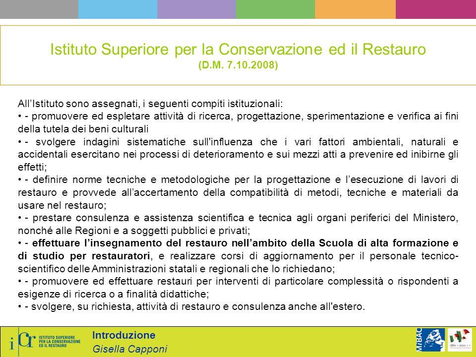 Istituto Superiore per la Conservazione ed il Restauro (D. M. 7. 10