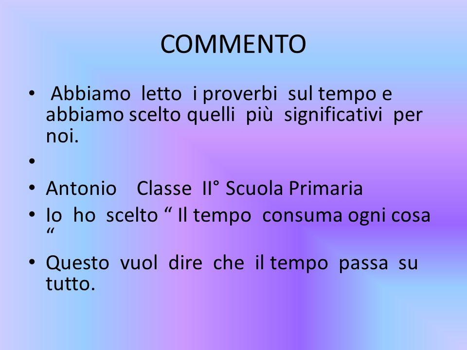 COMMENTO Antonio Classe II° Scuola Primaria