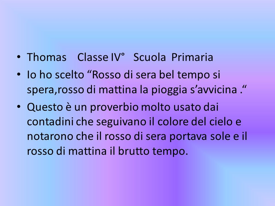 Thomas Classe IV° Scuola Primaria