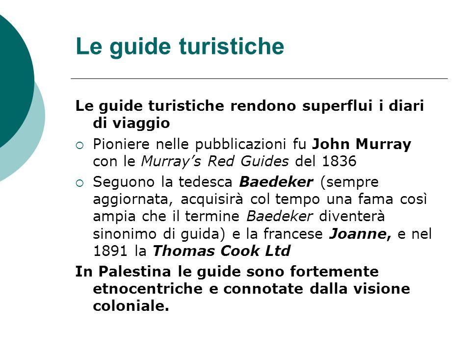 Le guide turisticheLe guide turistiche rendono superflui i diari di viaggio.