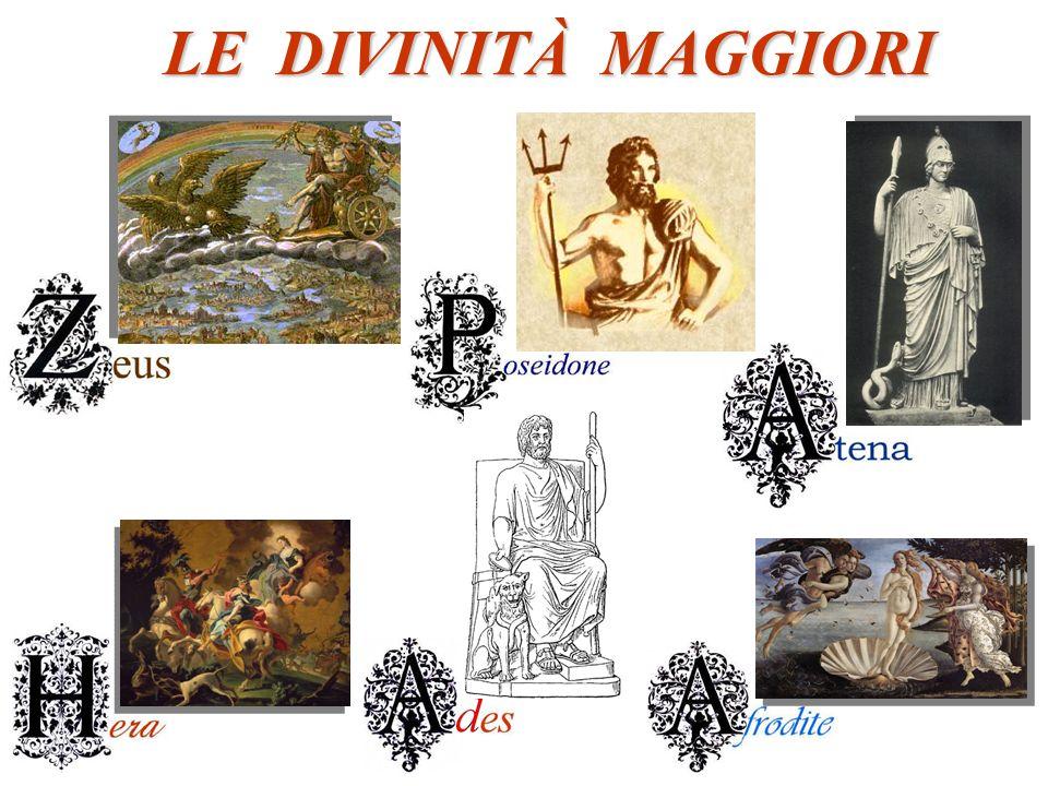 LE DIVINITÀ MAGGIORI