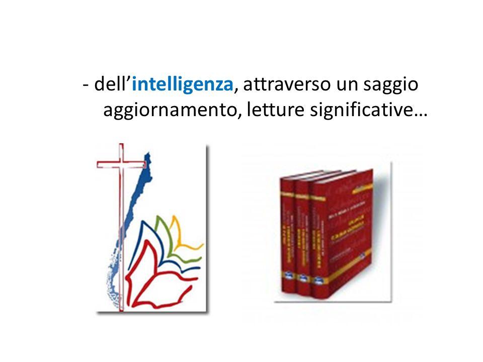 - dell'intelligenza, attraverso un saggio