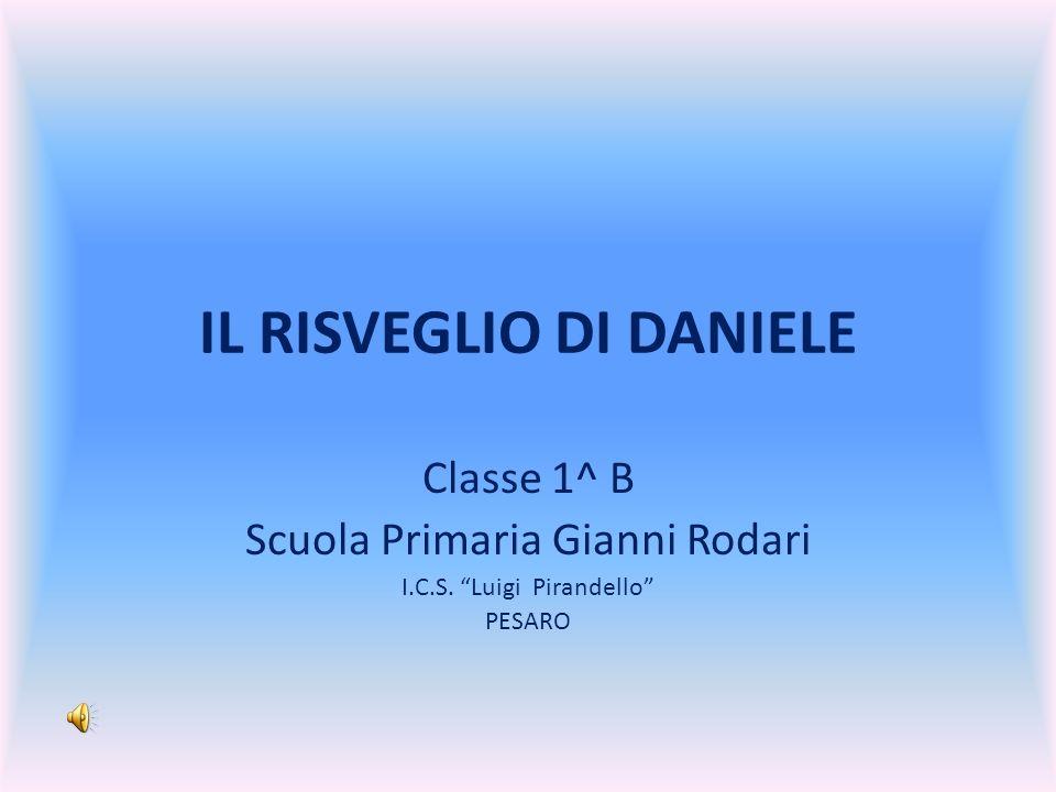 IL RISVEGLIO DI DANIELE