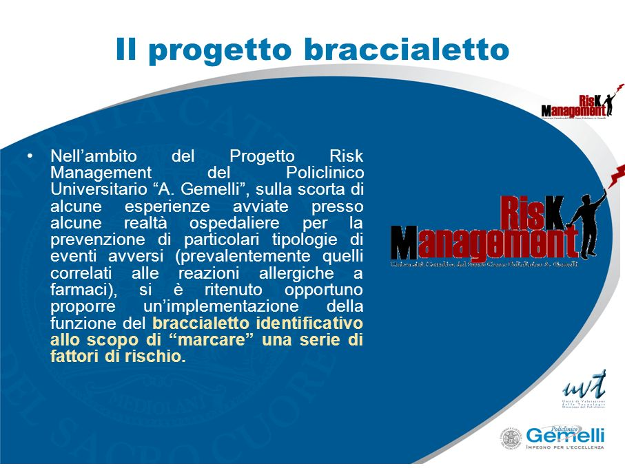 Il progetto braccialetto