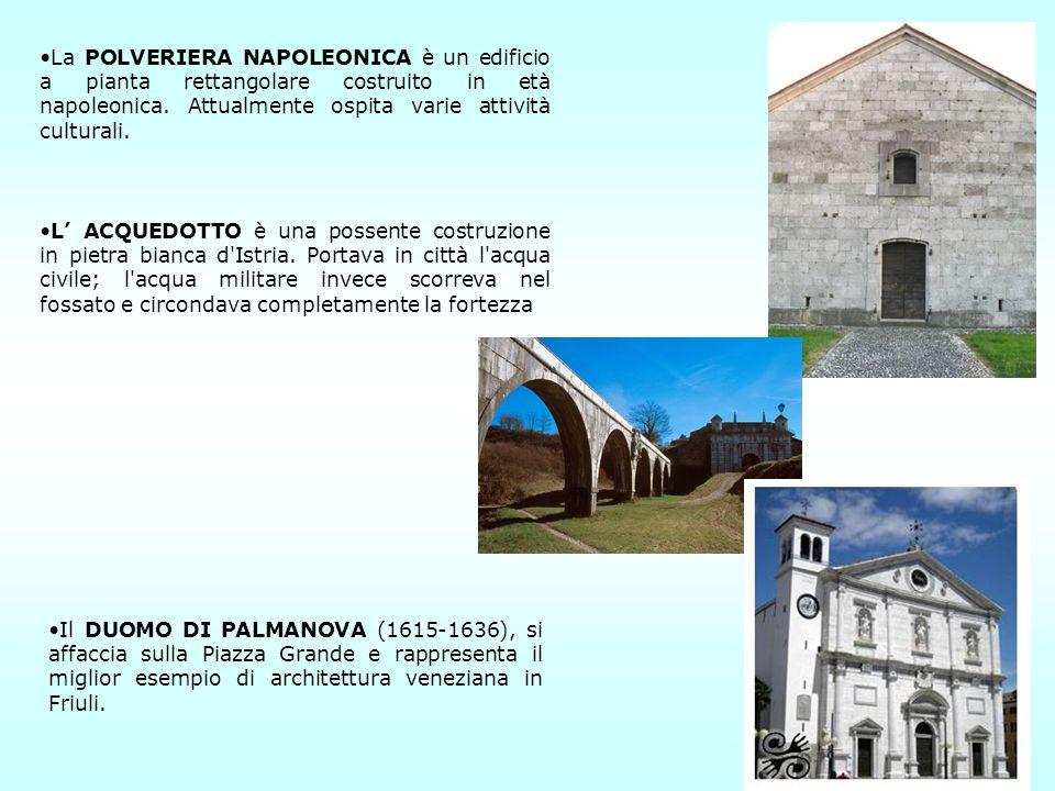 La POLVERIERA NAPOLEONICA è un edificio a pianta rettangolare costruito in età napoleonica. Attualmente ospita varie attività culturali.