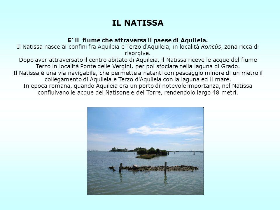 E' il fiume che attraversa il paese di Aquileia.