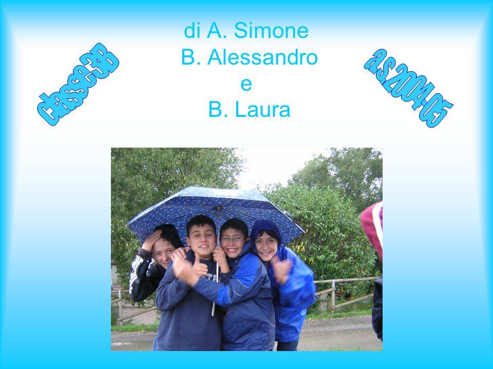 di A. Simone B. Alessandro e B. Laura