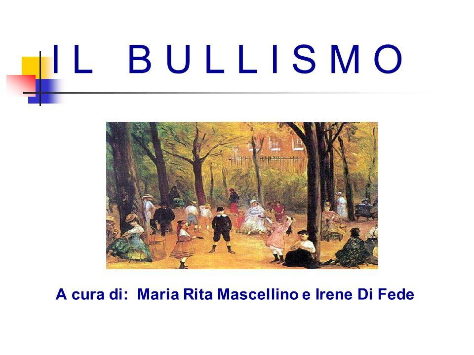 A cura di: Maria Rita Mascellino e Irene Di Fede