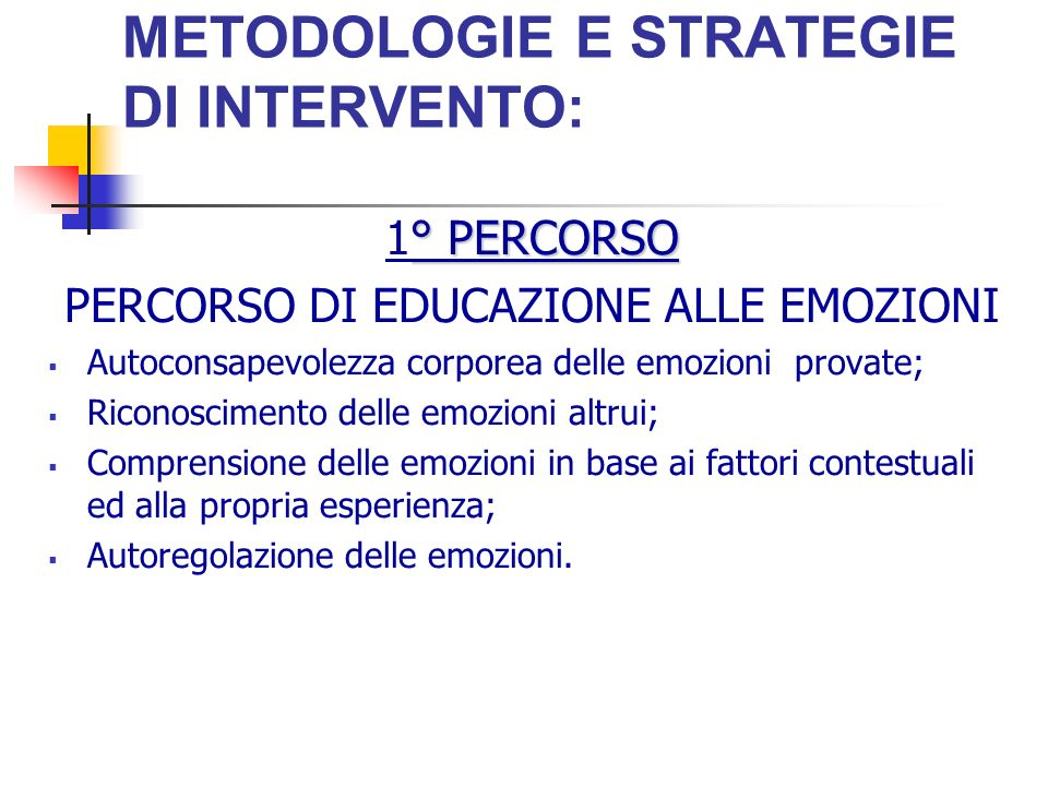 METODOLOGIE E STRATEGIE DI INTERVENTO: