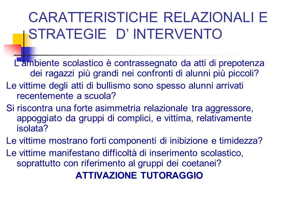 CARATTERISTICHE RELAZIONALI E STRATEGIE D' INTERVENTO
