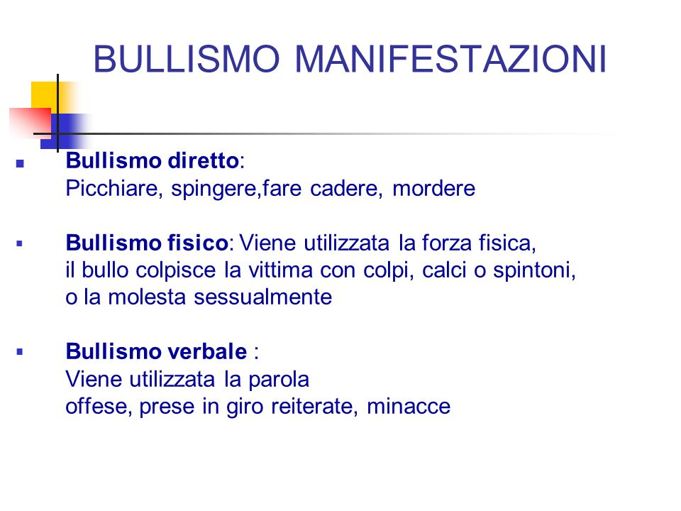 BULLISMO MANIFESTAZIONI