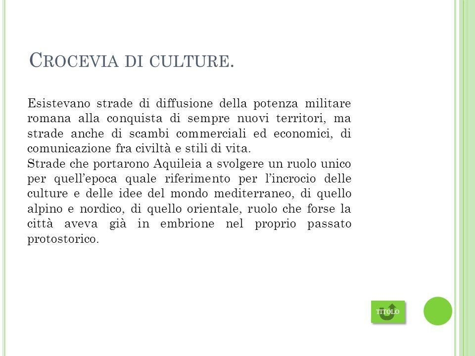 Crocevia di culture.