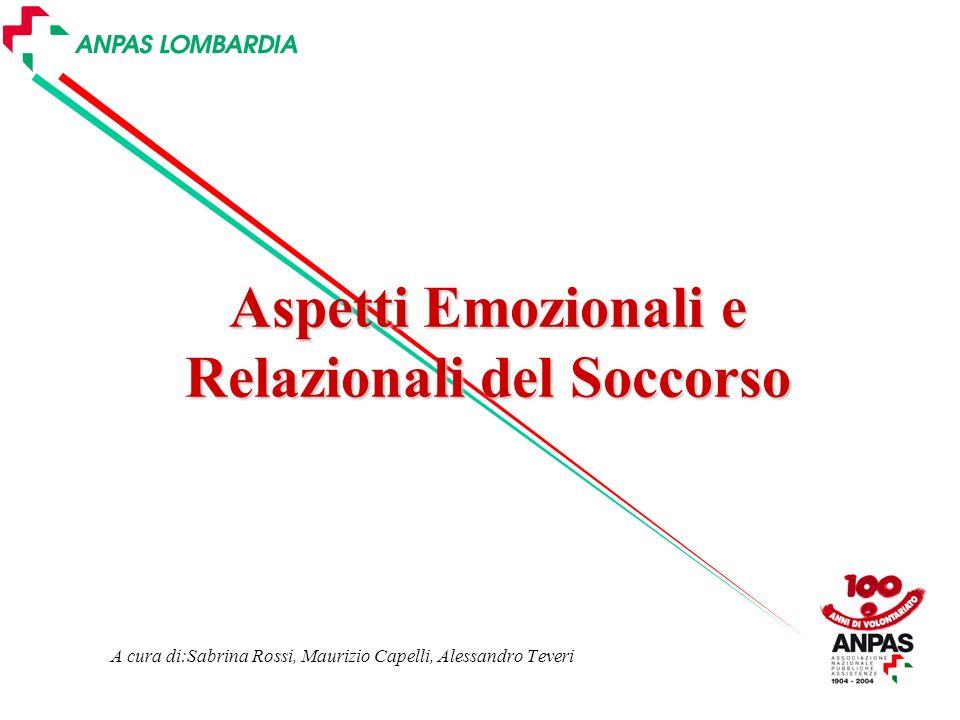 Aspetti Emozionali e Relazionali del Soccorso