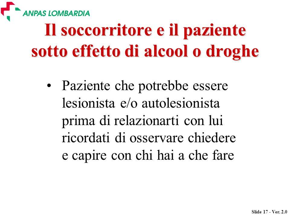 Il soccorritore e il paziente sotto effetto di alcool o droghe