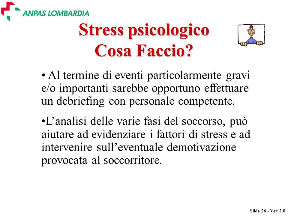 Stress psicologico Cosa Faccio