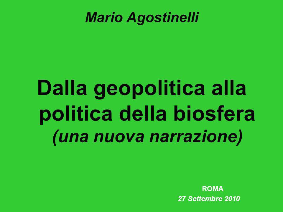 Dalla geopolitica alla politica della biosfera (una nuova narrazione)