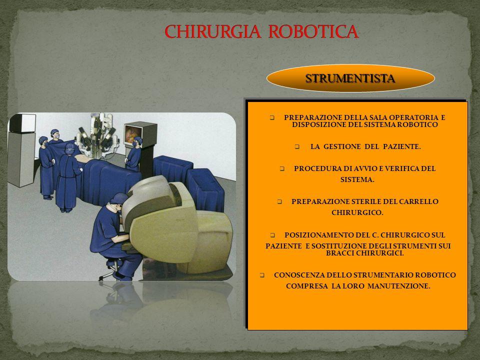 CHIRURGIA ROBOTICA STRUMENTISTA