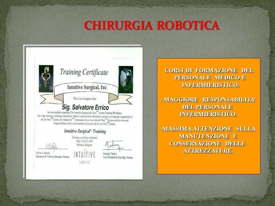 CHIRURGIA ROBOTICA CORSI DI FORMAZIONE DEL PERSONALE MEDICO E