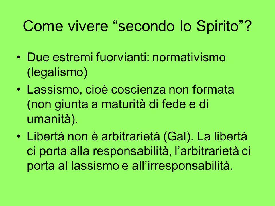 Come vivere secondo lo Spirito