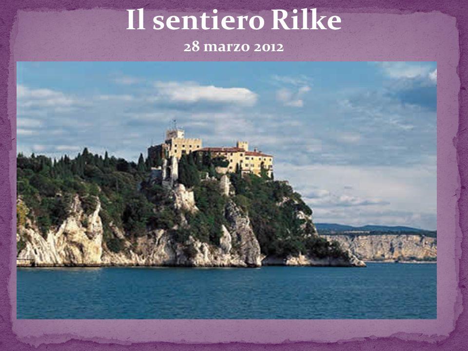 Il sentiero Rilke 28 marzo 2012