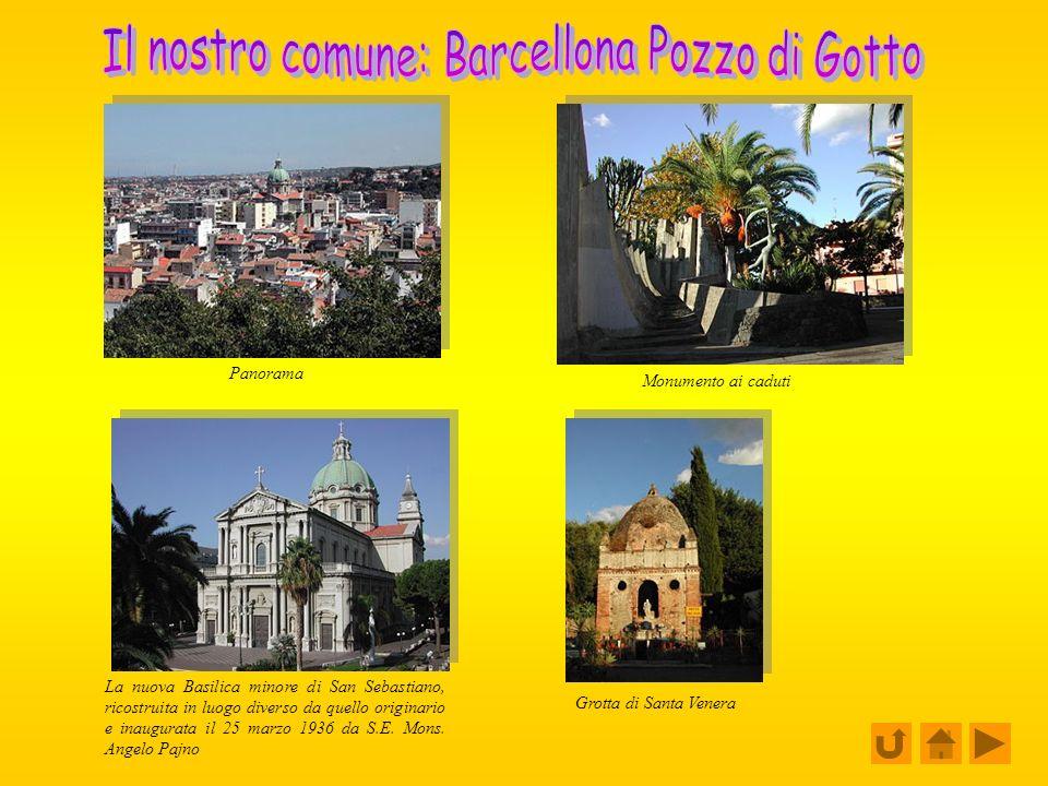 Il nostro comune: Barcellona Pozzo di Gotto