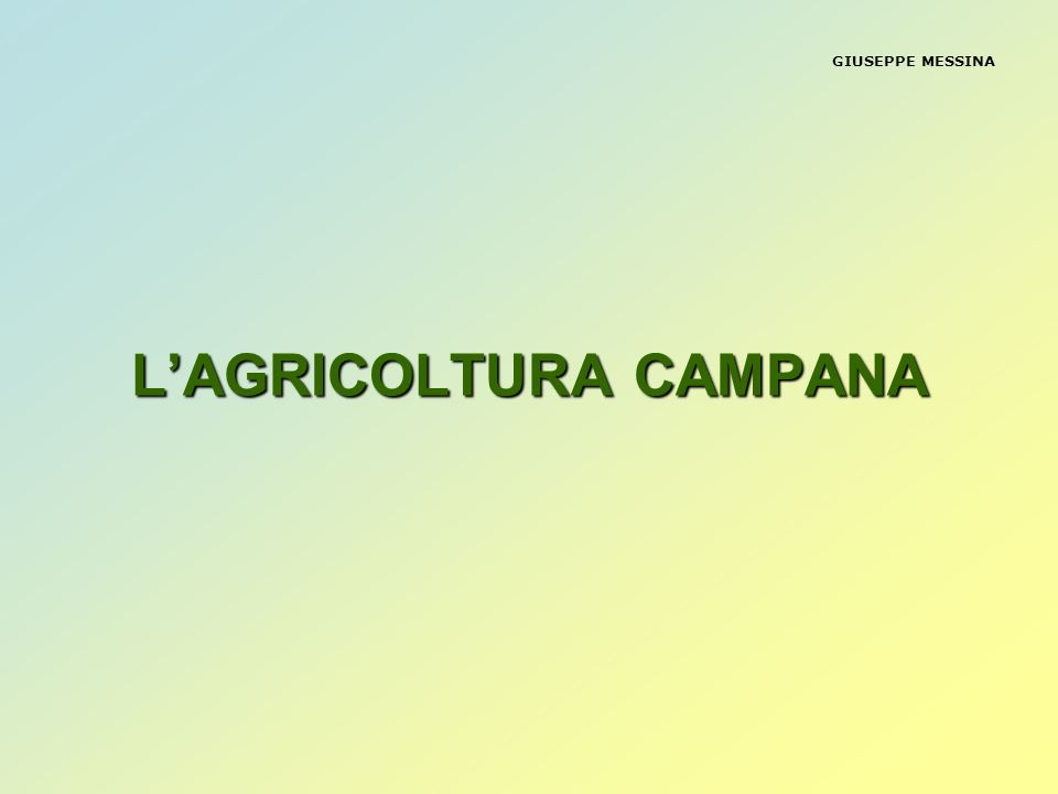 L'AGRICOLTURA CAMPANA
