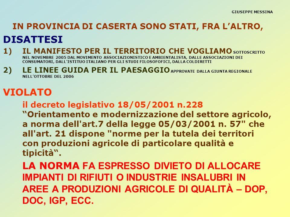 IN PROVINCIA DI CASERTA SONO STATI, FRA L'ALTRO,