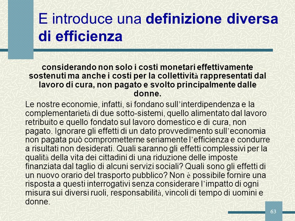 E introduce una definizione diversa di efficienza