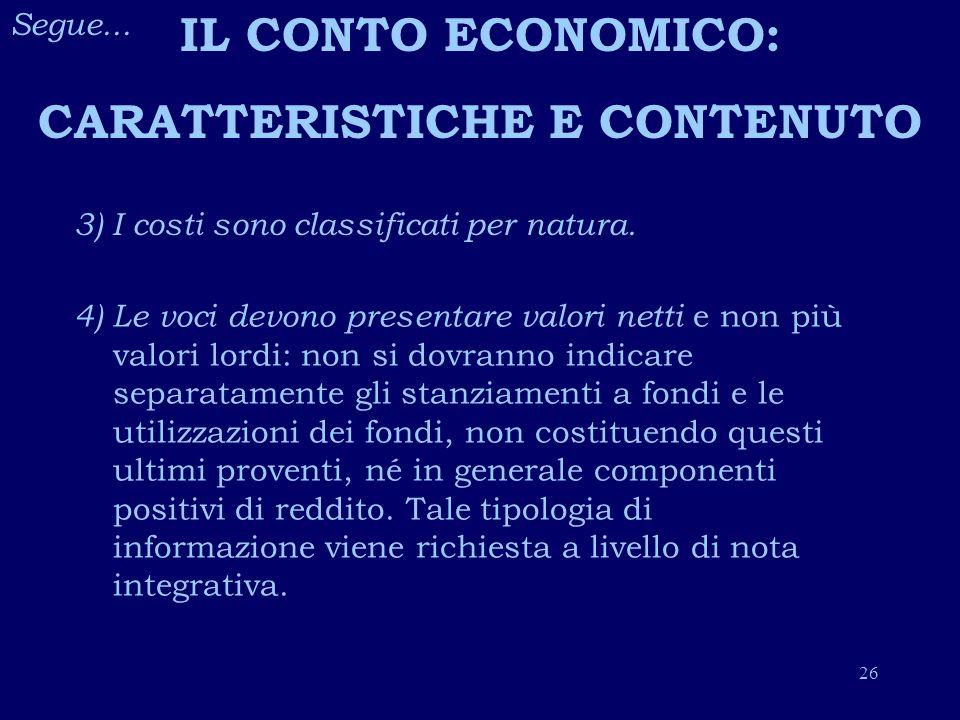CARATTERISTICHE E CONTENUTO
