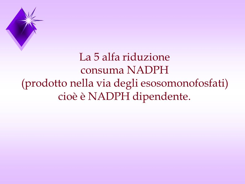 (prodotto nella via degli esosomonofosfati) cioè è NADPH dipendente.