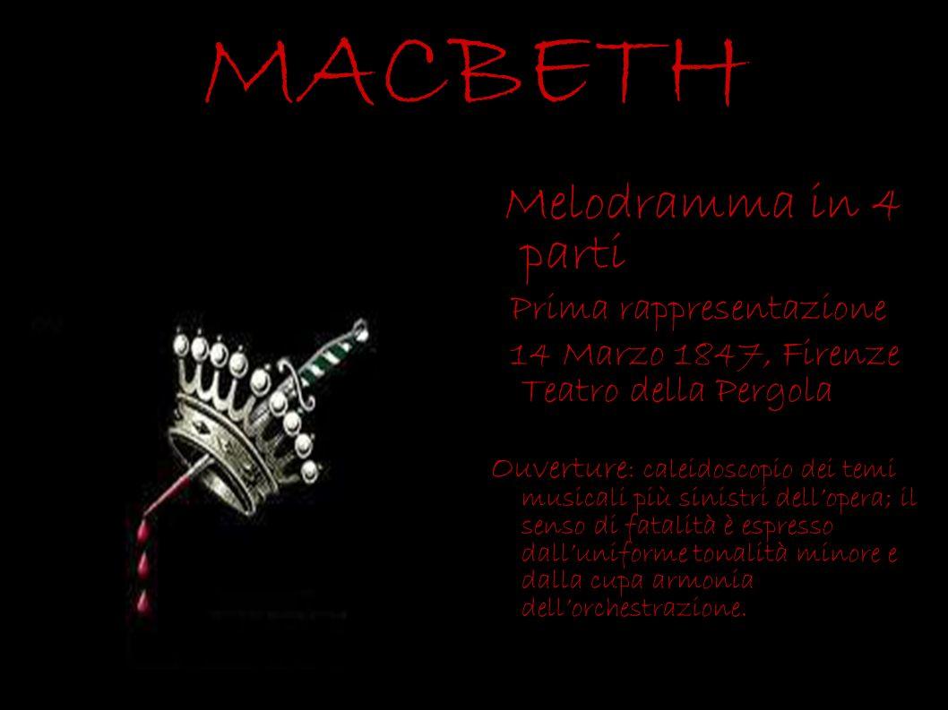 MACBETH Melodramma in 4 parti Prima rappresentazione