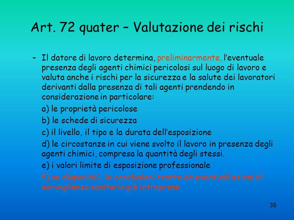 Art. 72 quater – Valutazione dei rischi